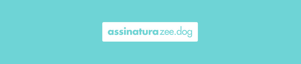Assinatura - Zee.Dog
